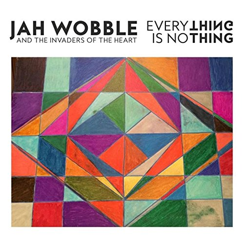 Jah-Wobble-IotH-Everything-Is-Nothing.jpg
